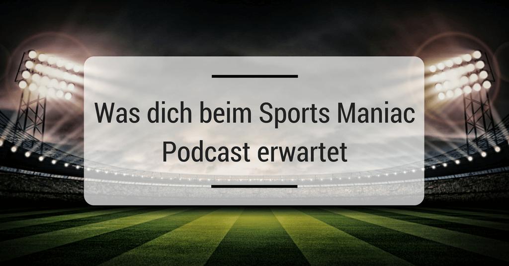 das-erwartet-dich-beim-sports-maniac-podcast-000-1024x535
