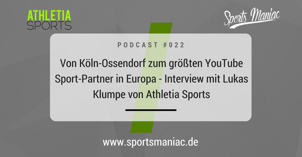 SMP022: Von Köln-Ossendorf zum größten YouTube Sport-Partner in Europa - Interview mit Lukas Klumpe von Athletia Sports