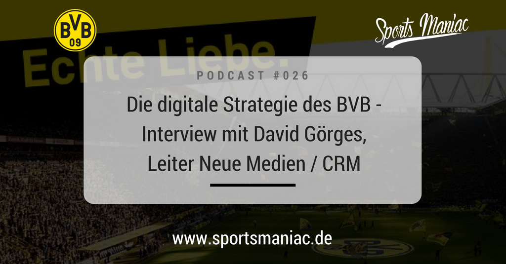 #026: Die digitale Strategie des BVB - Interview mit David Görges