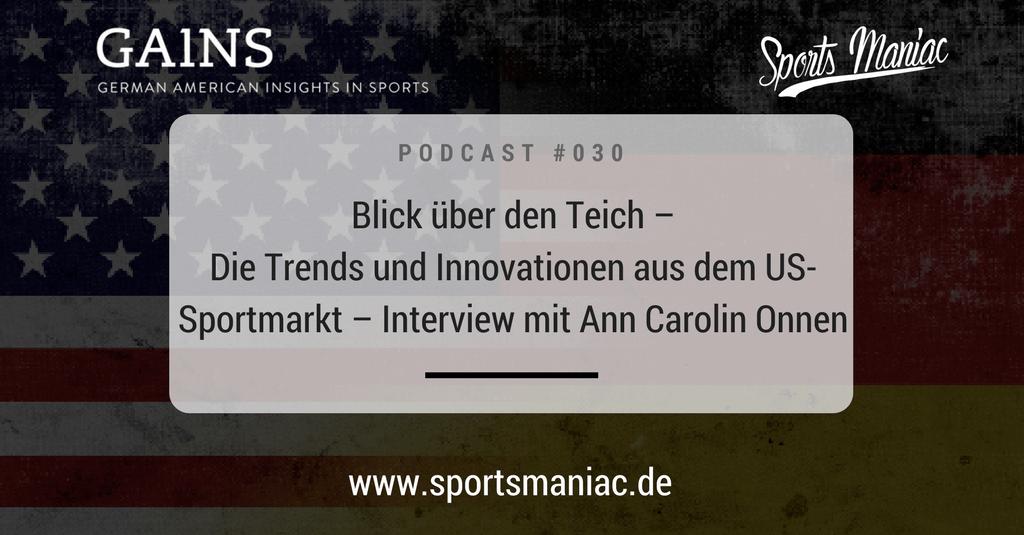 #030: Blick über den Teich - Die Trends und Innovationen aus dem US-Sportmarkt