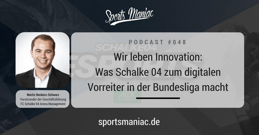 #048: Wir leben Innovation: Was Schalke 04 zum digitalen Vorreiter in der Bundesliga macht