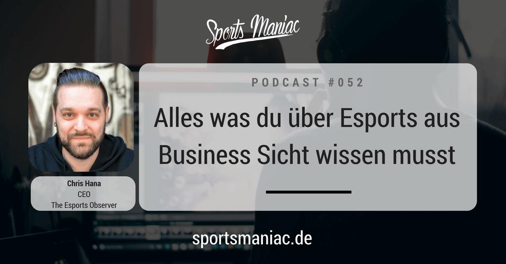 #052: Alles was du über Esports aus Business Sicht wissen musst