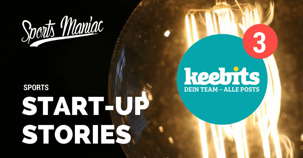 #3 Sports Start-Up Stories: keebits – Auf- und Abstieg der Fußball- & Social Media App