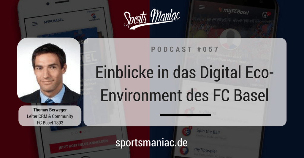 #057: Einblicke in das Digital Eco-Environment des FC Basel