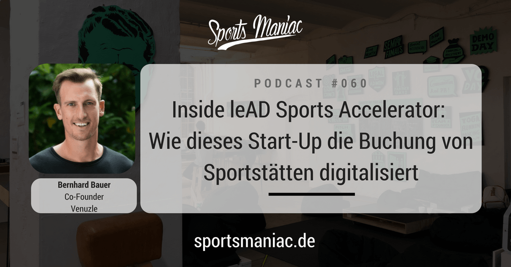 #060: Wie dieses Start-Up die Buchung von Sportstätten digitalisiert