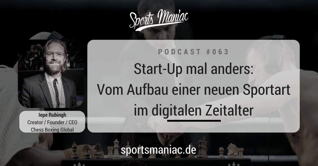 #063: Start-Up mal anders: Vom Aufbau einer neuen Sportart im digitalen Zeitalter