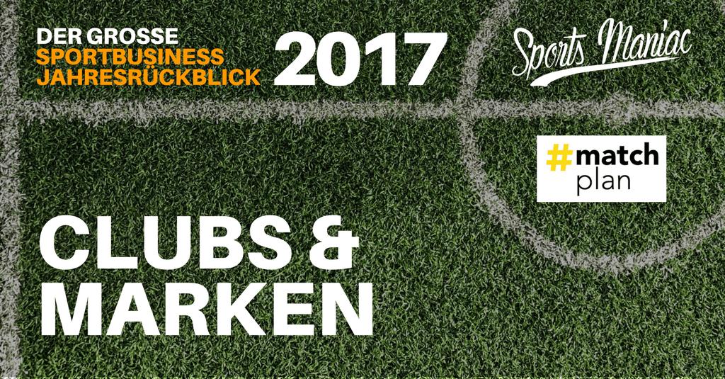 #068: Sportbusiness Jahresrückblick 2017 - Clubs & Marken (3/5)