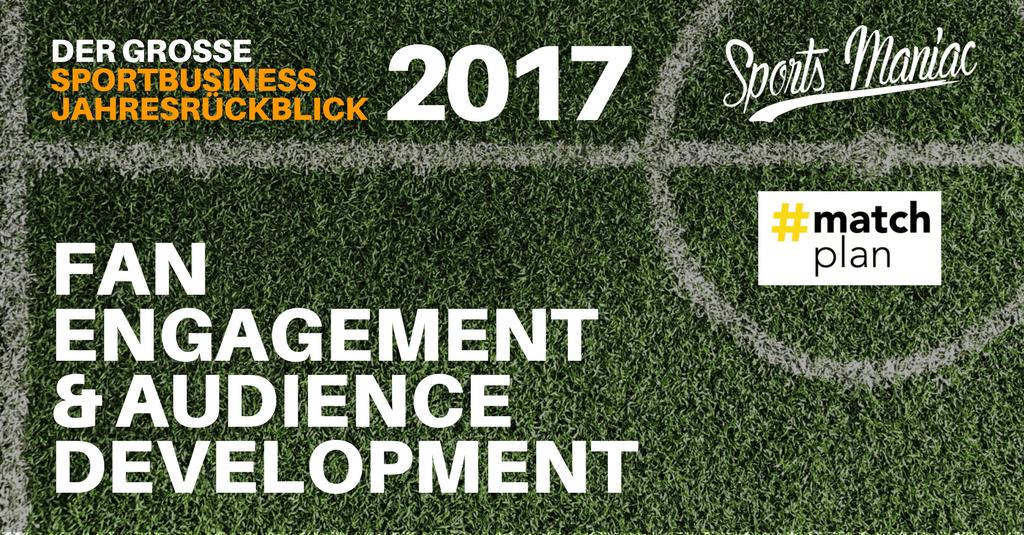 #069: Sportbusiness Jahresrückblick 2017 - Fan Engagement & Audience Development (4/5)