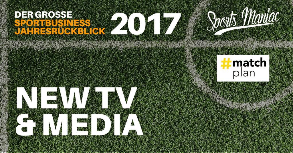 #070: Sportbusiness Jahresrückblick 2017 - New TV & Media (5/5)