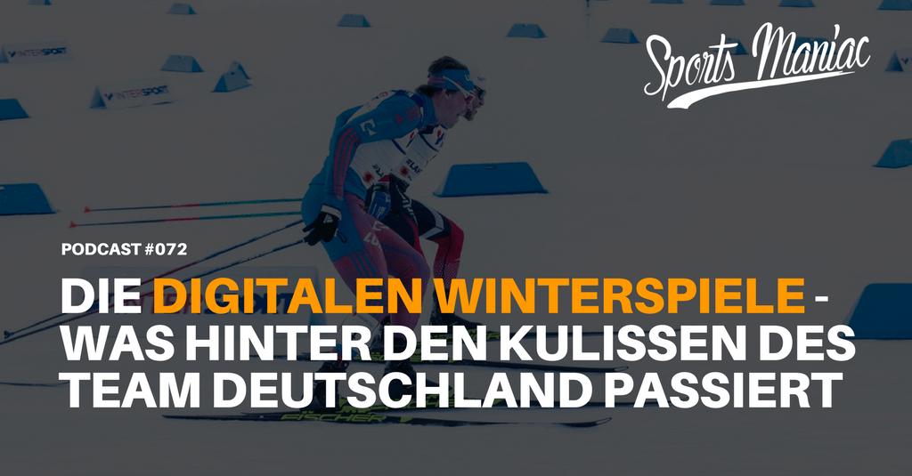 #072: Die digitalen Winterspiele - Was hinter den Kulissen des Team Deutschland passiert