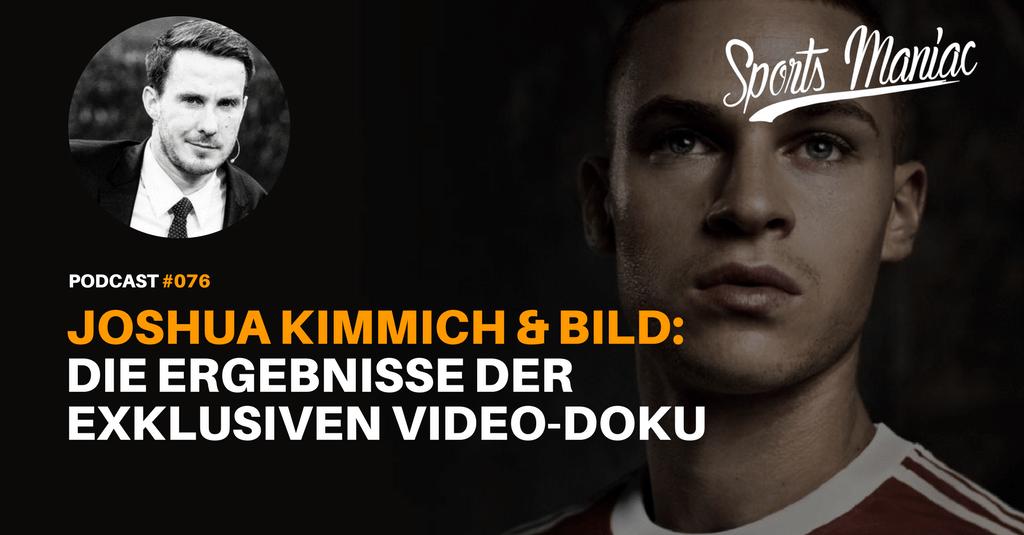 #076: Joshua Kimmich & BILD: Die Ergebnisse der exklusiven Video-Doku