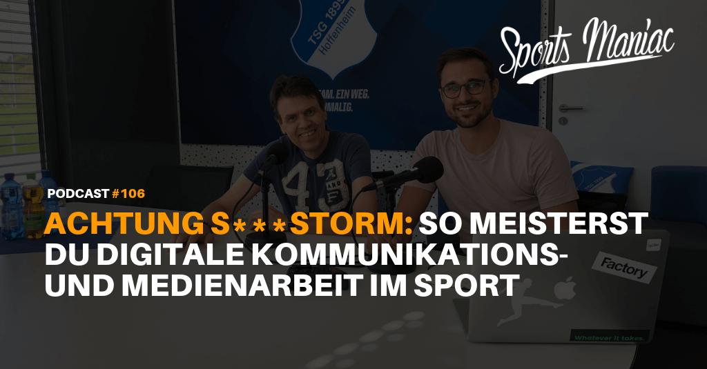#106: Achtung S***storm: Die Herausforderungen digitaler Kommunikations- und Medienarbeit im Sport