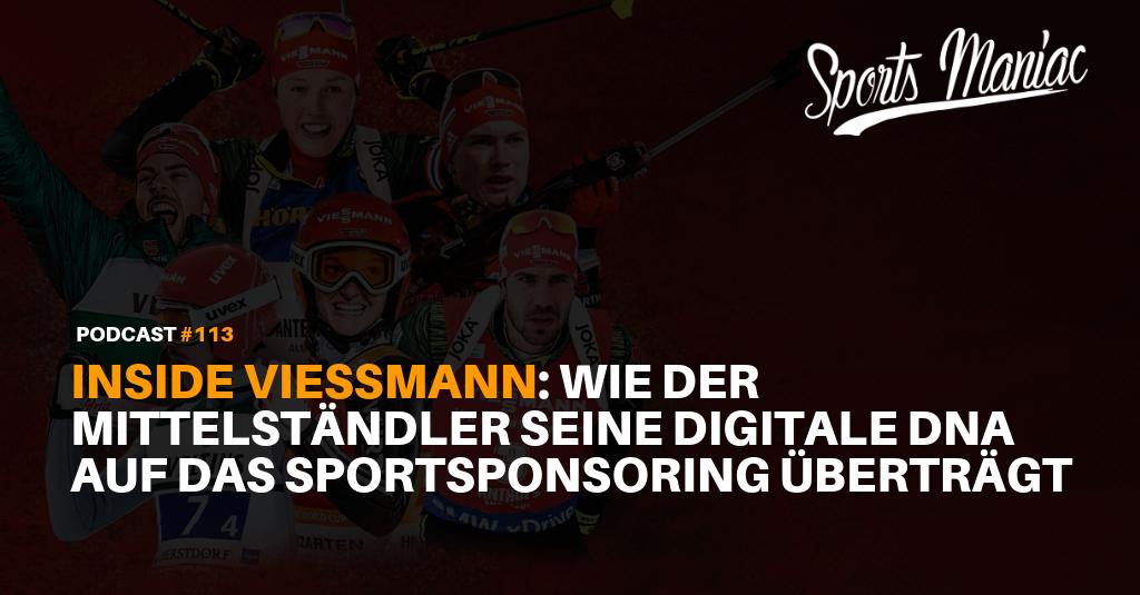 #114: Inside Viessmann: Wie der Mittelständler seine digitale DNA auf das Sportsponsoring überträgt