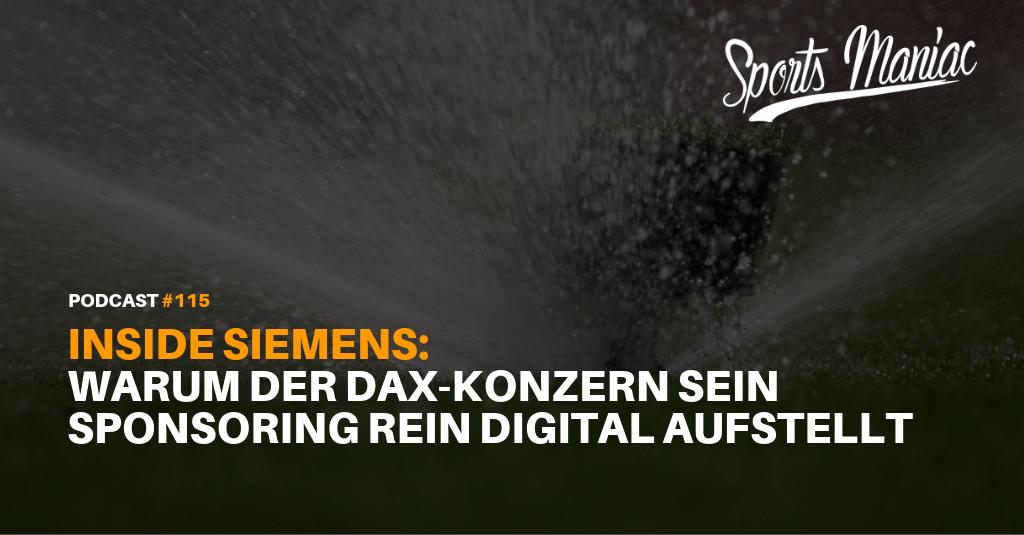 #115: Inside Siemens: Warum der Dax-Konzern sein Sponsoring rein digital aufstellt