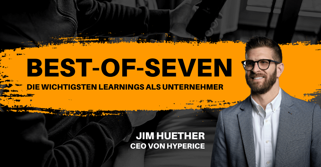 """#267: """"I thought I knew it all"""" - mit Jim Huether von Hyperice 