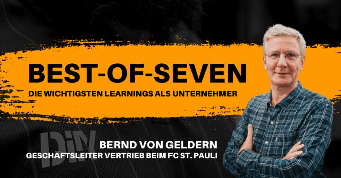 Best-of-Seven mit Bernd von Geldern vom FC St. Pauli
