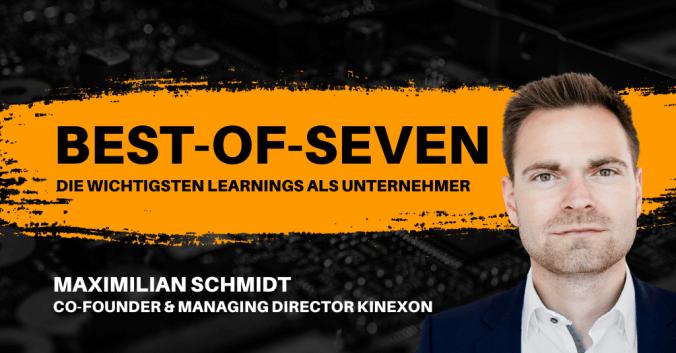 Best-of-Seven mit Maximilian Schmidt von KINEXON